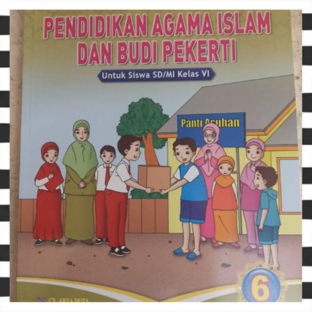 Buku Teks Pendidikan Agama Islam Dan Budi Pekerti K13 Arya Duta Kelas 6 Edisi Revisi Terbaru Shopee Indonesia
