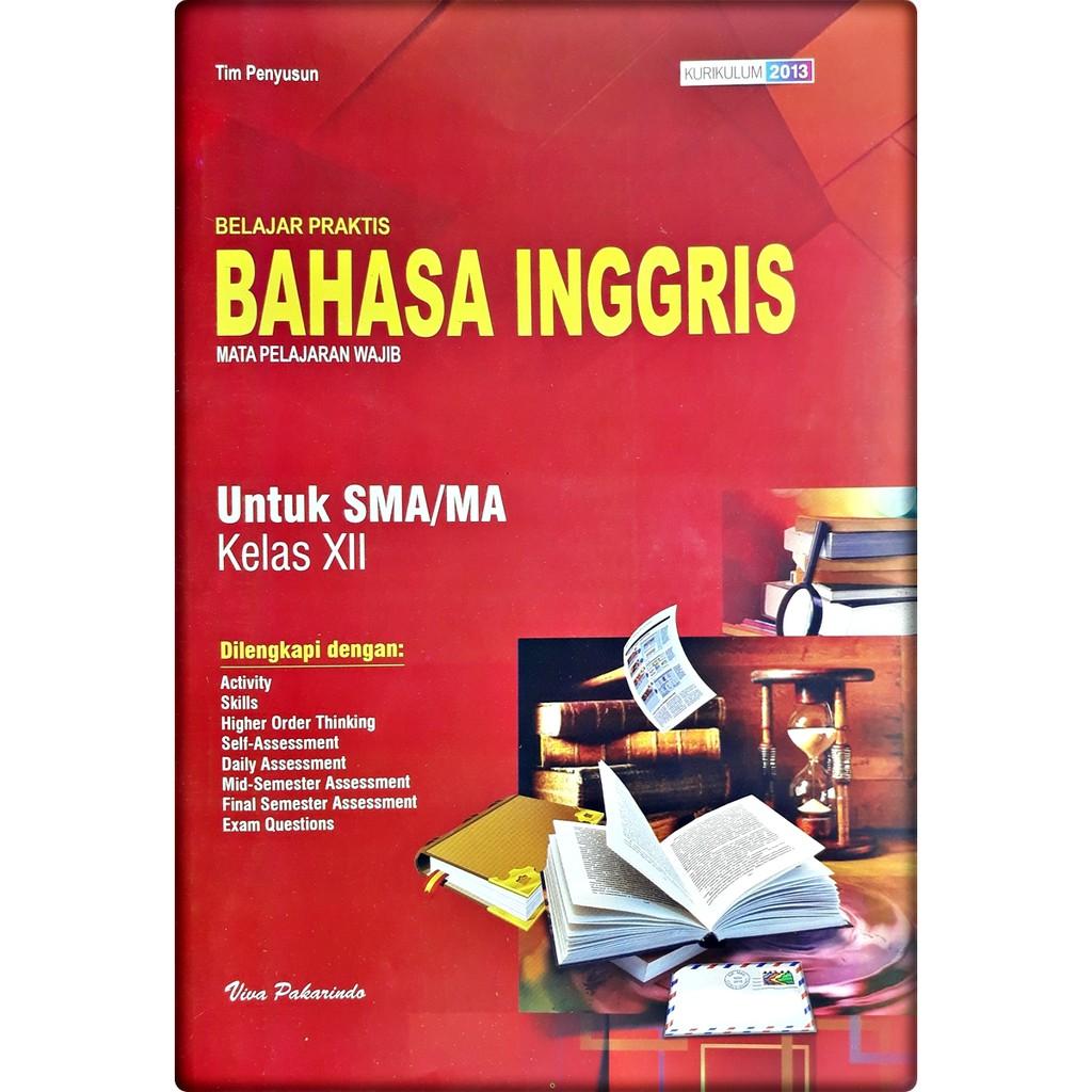 Lks Bahasa Inggris Sma Ma Kelas Xii 12 Semester 1 2 2020 2021 Viva Pakarindo Shopee Indonesia