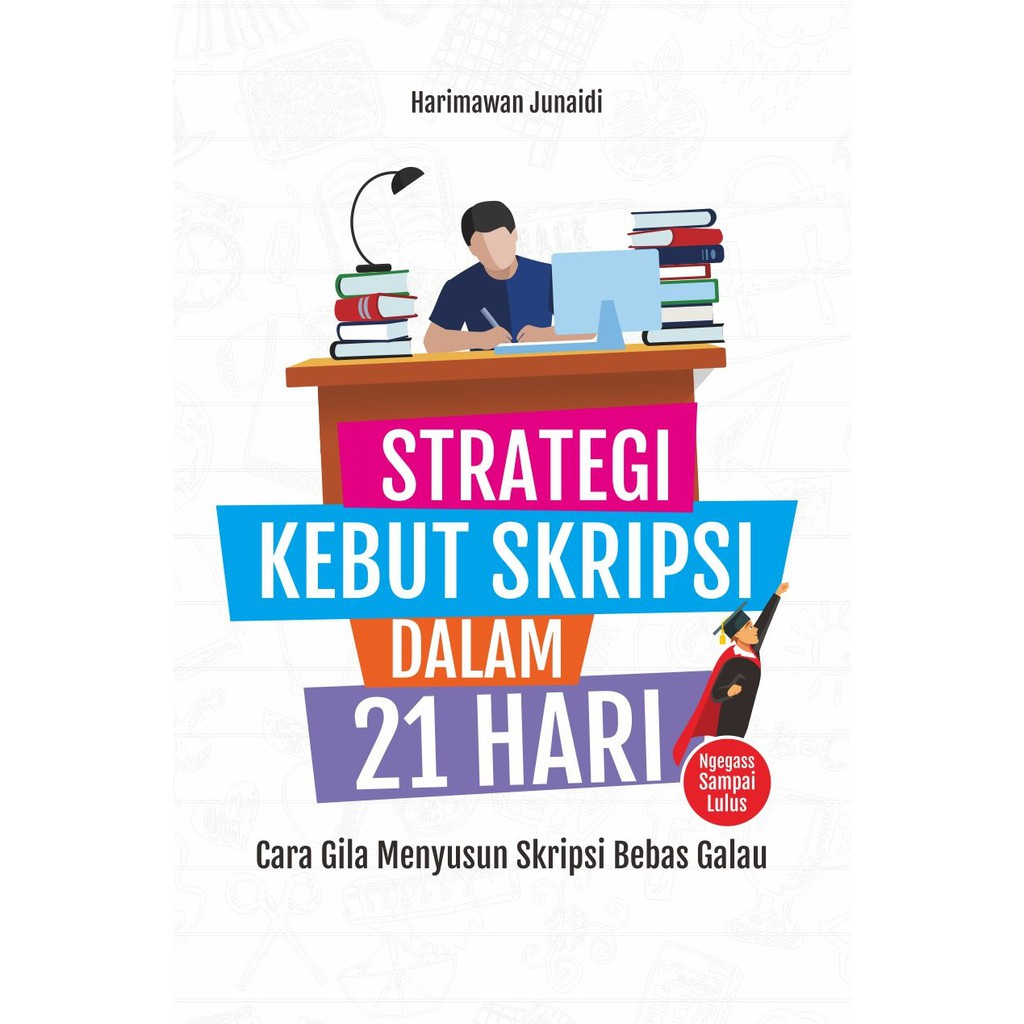 Buku Strategi Kebut Skripsi Dalam 21 Hari Shopee Indonesia