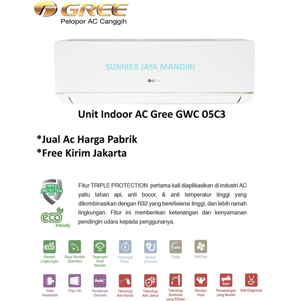 Ac Gree Split Low Watt Gwc 05 C3 Pk Shopee Indonesia Sharp 1 Ah A9sey Gratis Biaya Pengiriman