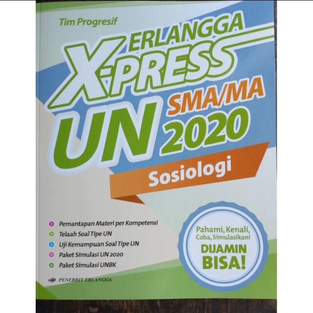 Xpress Un 2020 Sma Ma Sosiologi Bonus Kunci Jawaban Kurikulum 13 Revisi Penerbit Erlangga Shopee Indonesia