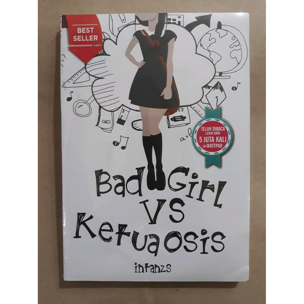 [LARIS] novel wattpad bad girl vs ketua osis by intanzs Limited