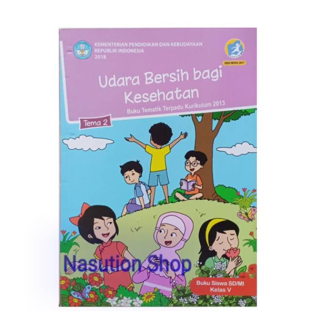 Buku Tema 2 Kelas 5 Sd Kemendikbud Shopee Indonesia