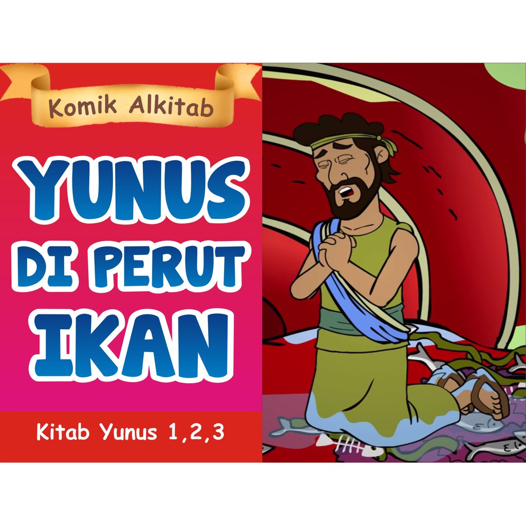 YUNUS DI PERUT IKAN Buku Komik Cerita Alkitab Anak