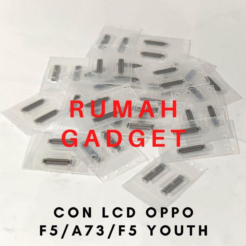CONNECTOR SOKET LCD OPPO F1 PLUS/F5/A73/F5 YOUTH/F9/F9 PRO/REALME 2 PRO