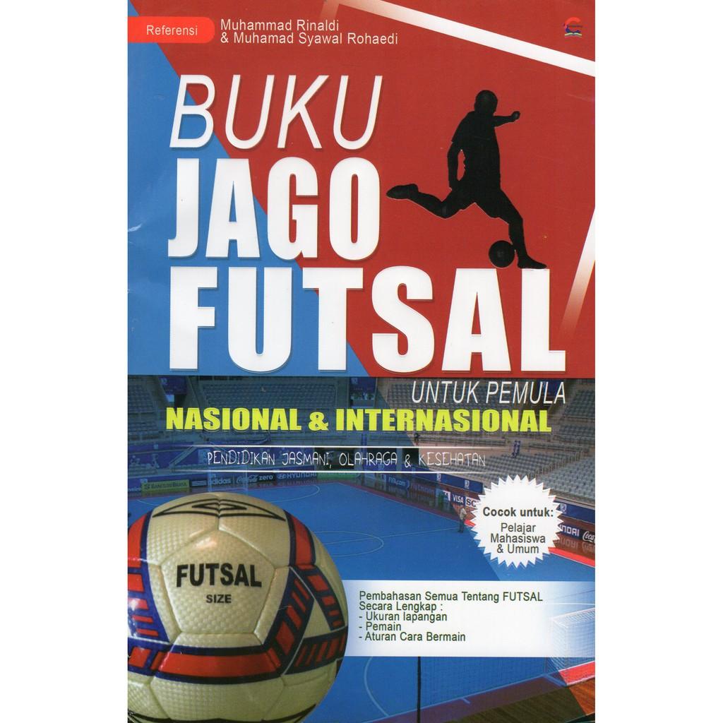 Buku Jago Futsal Untuk Pemula Nasional Dan Internasional Shopee Indonesia