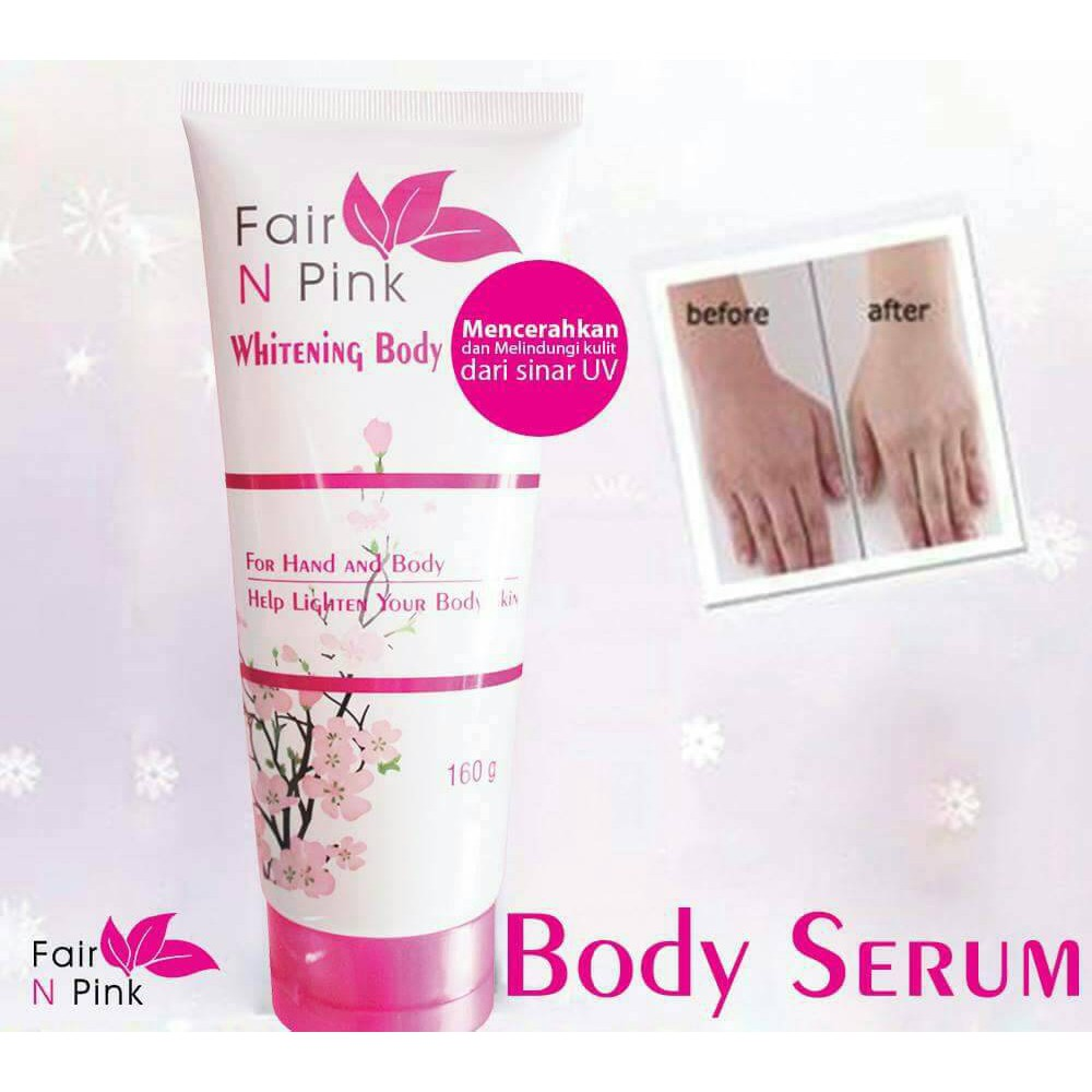 Fair N Pink Whitening Body Serum 120 Ml Hand And Lotion Badan Bpom 160ml Shopee Indonesia