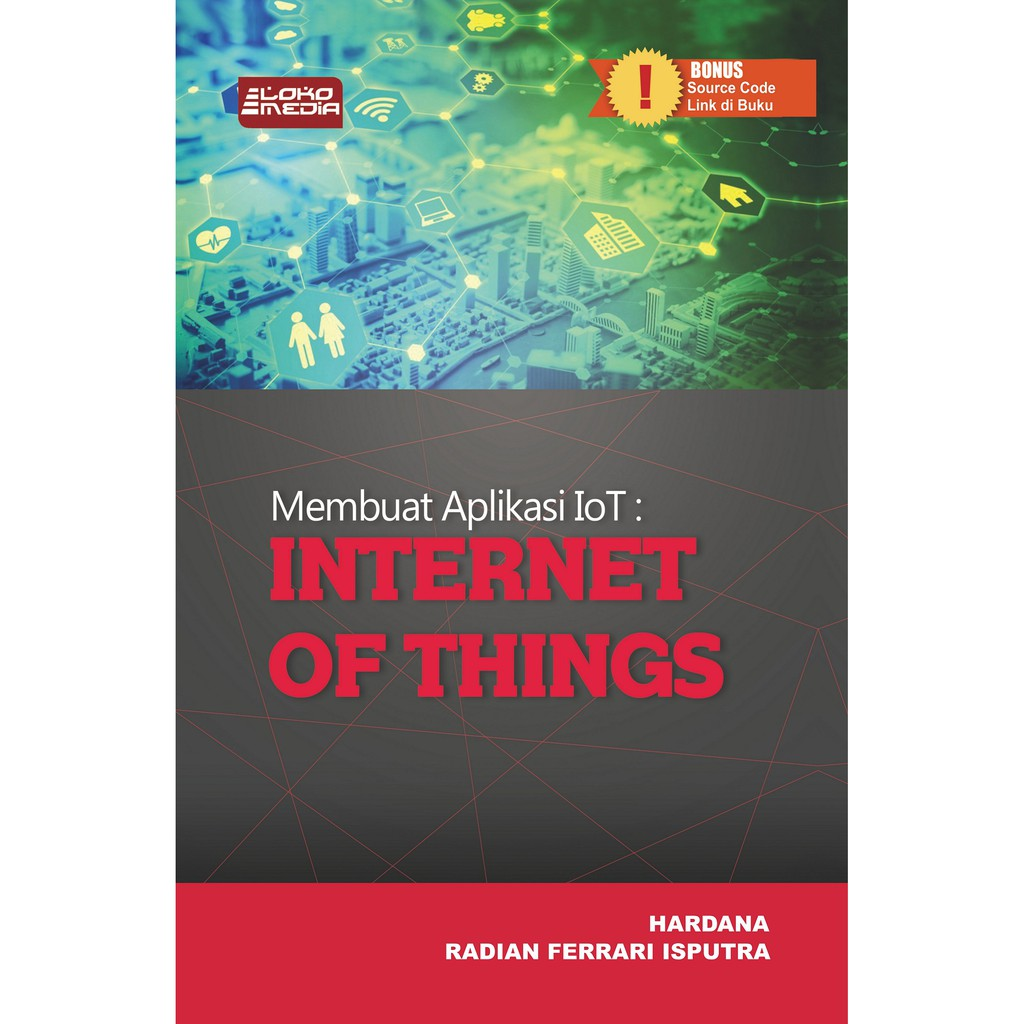 BUKU KOMPUTER - MEMBUAT APLIKASI IOT INTERNET OF THINGS ...