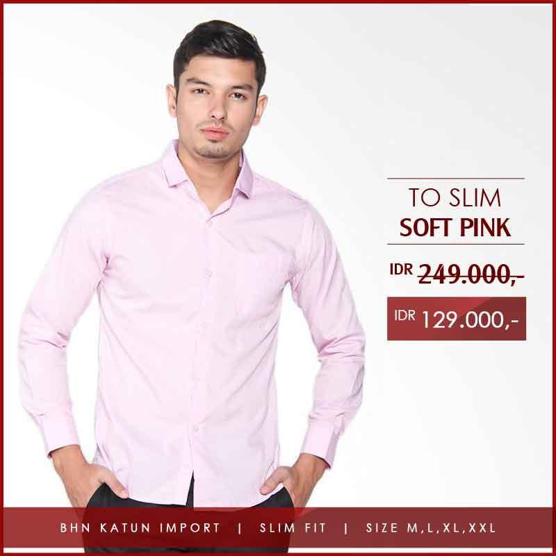 Kemeja Pria Resmi Merah Muda Pink Soft Polos Formal Slim Fit - TO SOFT PINK  