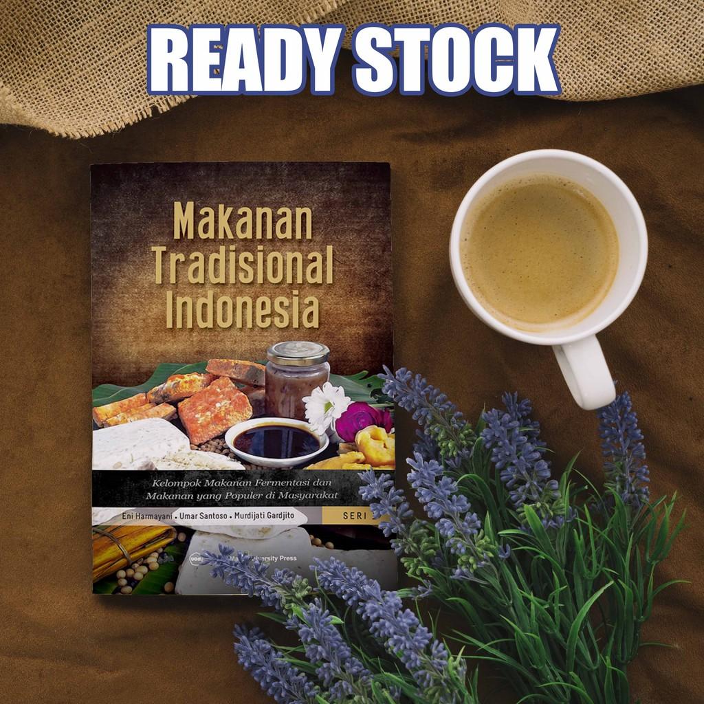 Buku Makanan Tradisional Indonesia Seri 1 Kelompok Makanan
