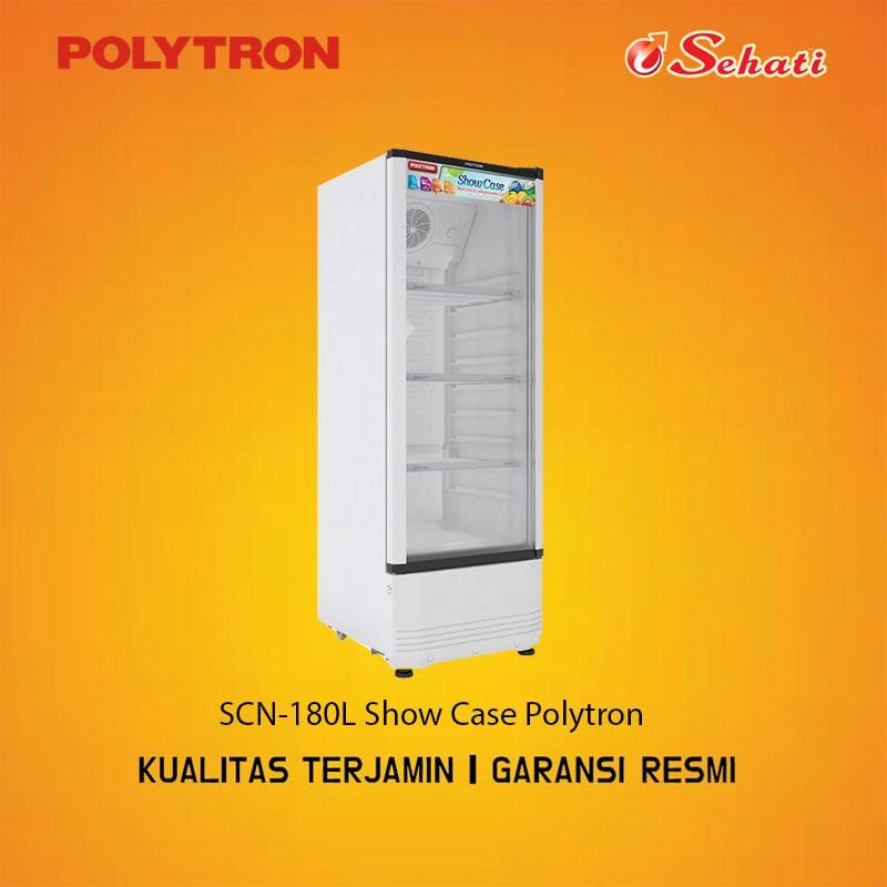 POLYTRON/SHOWCASE/SHOWCASE POLYTRON/LEMARI PENDINGIN/SCN-180L