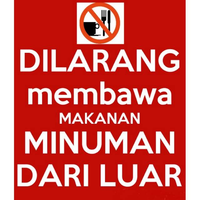 Banner Dilarang Membawa Makanan Dan Minuman Dari Luar Shopee