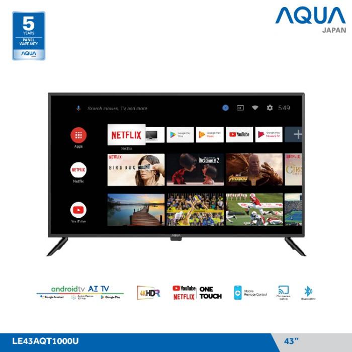 AQUA JAPAN Smart Android TV 43 inch - 43AQT1000U / LE43AQT1000U / 43AQT1000 / LE43AQT1000