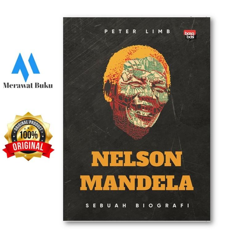 Nelson Mandela Sebuah Biografi Shopee Indonesia