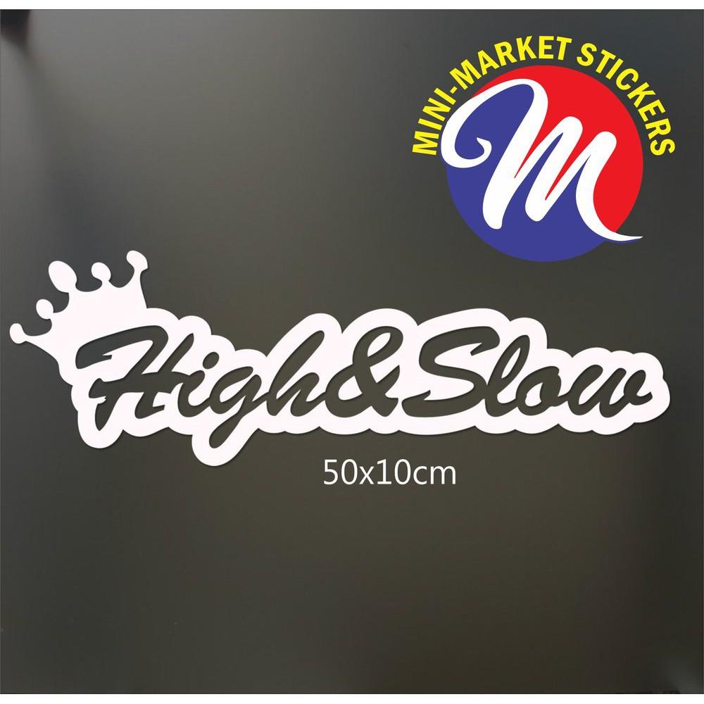 Highslow sticker mobil kaca dan body racing jdm