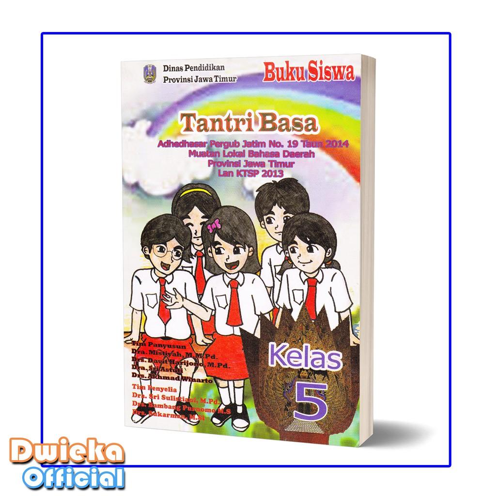 Buku Bahasa Jawa Sd Kelas 5 Tantri Basa Kurikulum 2013 Edisi Revisi 2018 Shopee Indonesia