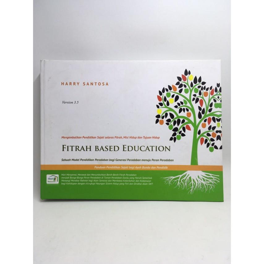 Buku Pendidikan Anak Fitrah Based Education By Harry Santosa Pn1391 Shopee Indonesia