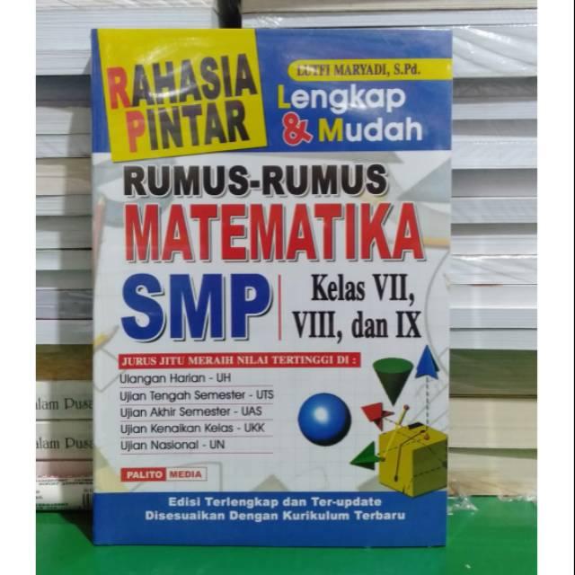 Rahasia Pintar Rumus Rumus Matematika Smp Kelas 7 8 9 Shopee Indonesia