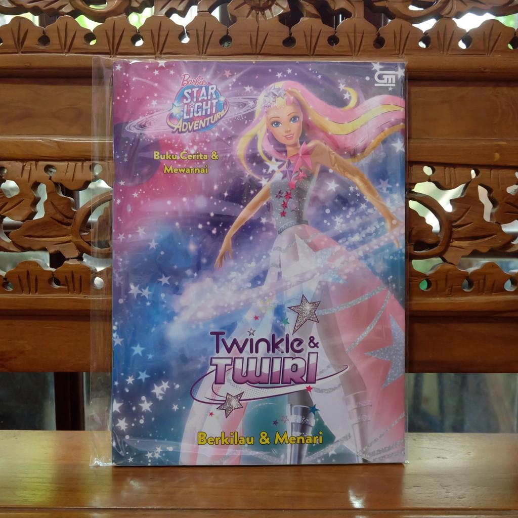 Buku Cerita Anak Barbie Starlight Adventure Twinkle And Twirl Cerita Dan Mewarnai Shopee Indonesia