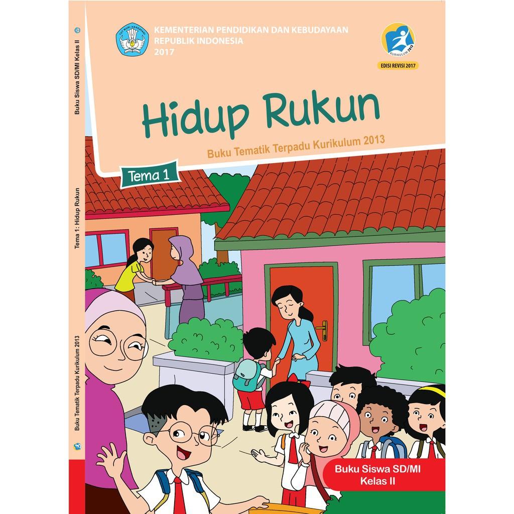 Buku Tematik Sd Kelas 2 Tema 1 Hidup Rukun K13 Revisi Shopee Indonesia