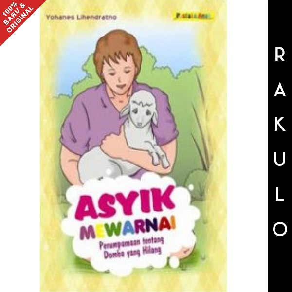 Buku Cerita Anak Kristen Asyik Mewarnai Perumpamaan Domba Yang Hilang Shopee Indonesia