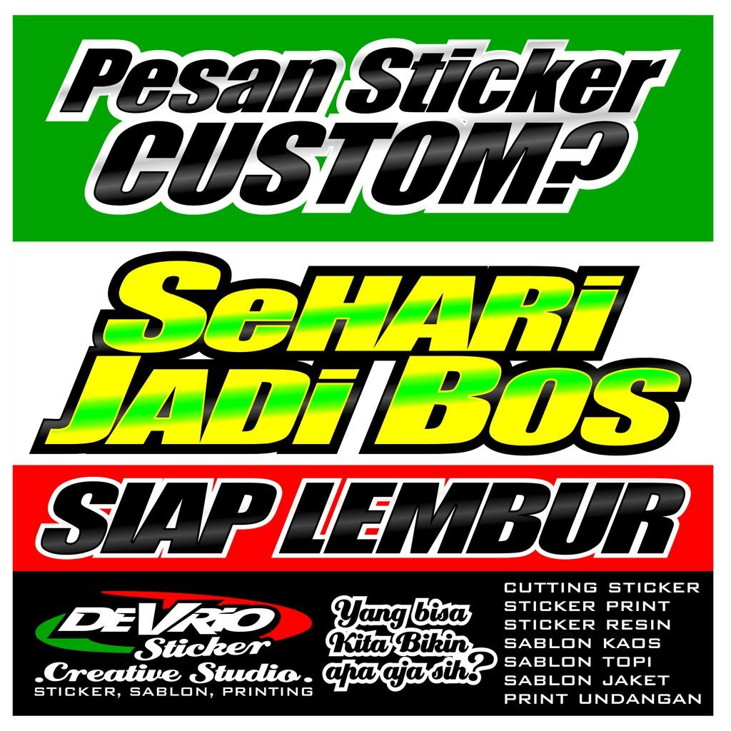 Pesan Stiker Order Stiker Variasi Cutting Sticker Custom Motor