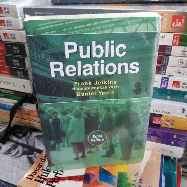 Public relation edisi 5 by Frank jefkins