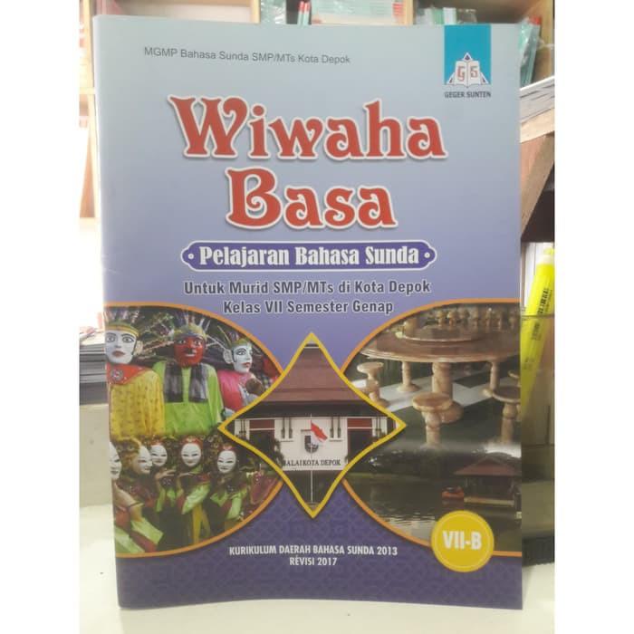 Wiwaha Basa Bahasa Sunda Kota Depok Kelas 7b Smp Mts Geger Sunten Shopee Indonesia