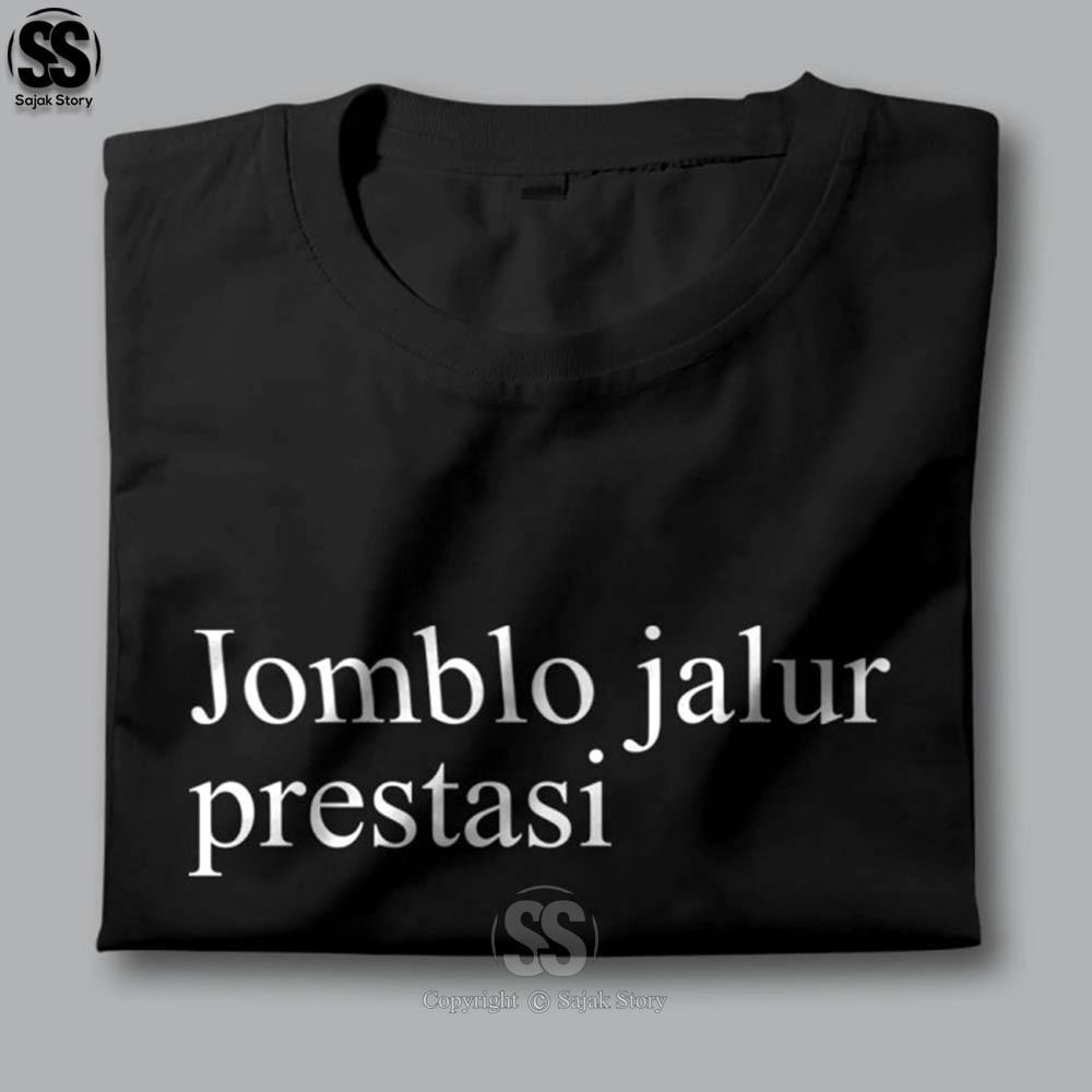 Kaos Kata Kata Ambyar Jomblo Jalur Prestasi Premium Distro Baju