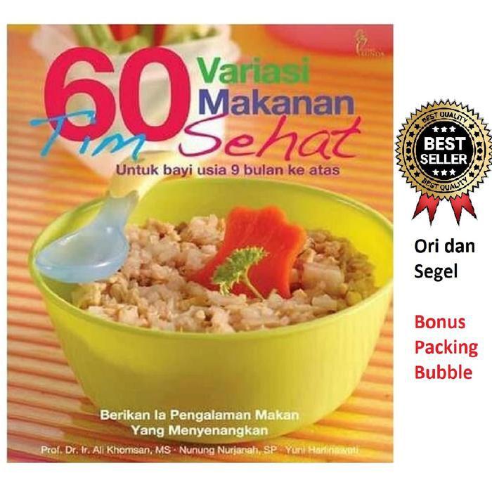 Buku Mpasi 60 Variasi Makanan Tim Sehat Bayi 9 Bulan Anak Makan Shopee Indonesia
