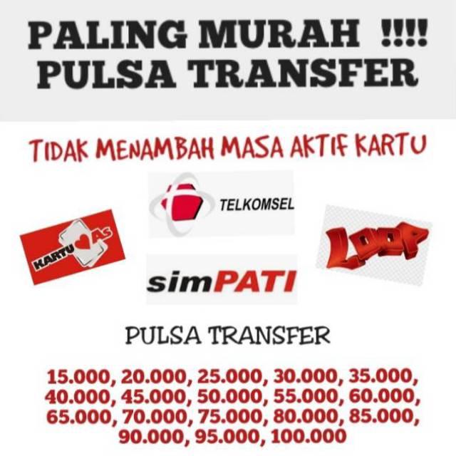 Murah Pulsa Transfer Telkomsel Tidak Menambah Masa Aktif Shopee Indonesia