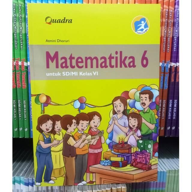Matematika Kelas 6 Penerbit Quadra Kurikulum 2013 Edisi Revisi Shopee Indonesia
