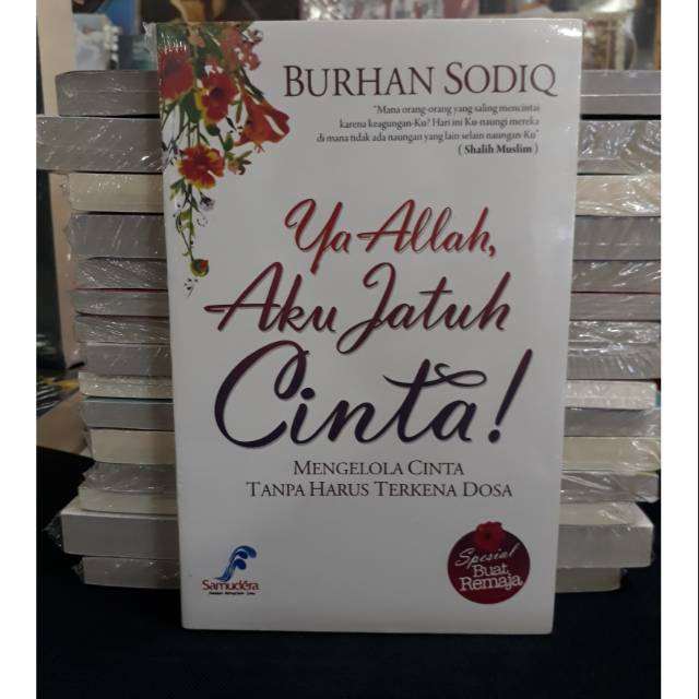 Ya Allah Aku Jatuh Cinta By BURHAN SODIQ   Shopee Indonesia