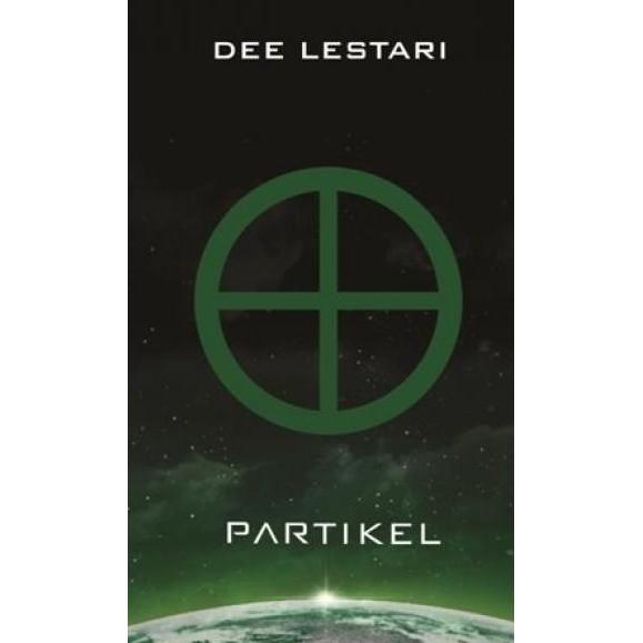 Novel / Supernova 4: Partikel oleh DEE LESTARI ...