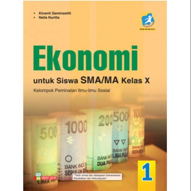 Buku Ekonomi Kelas 10 Kurikulum 2013 Buku Ekonomi Kelas 10 Ekonomi Sma Kelas 10 Kurikulum 2013 Shopee Indonesia