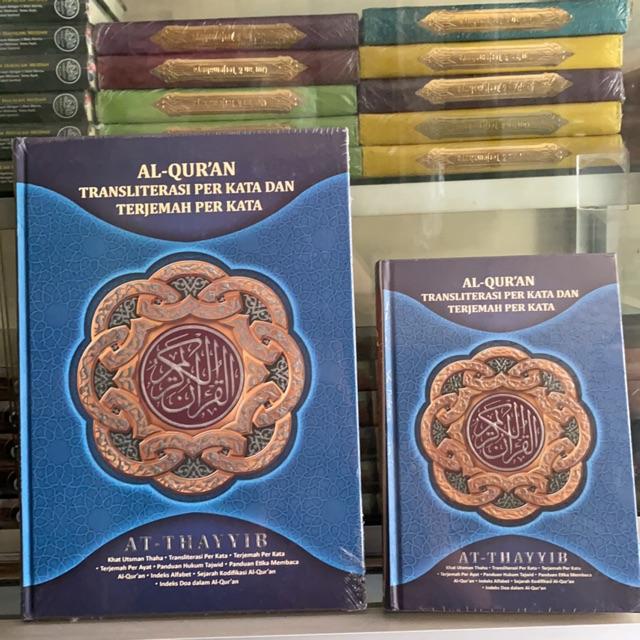 Al-Qur'an AT - THAYYIB Terjemahan Per Kata ukuran Besar