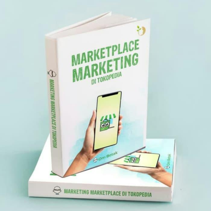 Buku Cara Jualan Di Tokopedia Marketplace Marketing Di Tokopedia Shopee Indonesia