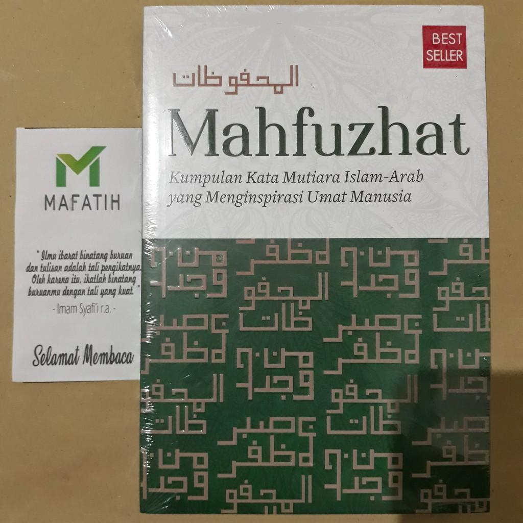 Buku Mahfuzhat Kumpulan Kata Mutiara Islam Arab Yang Menginspirasi