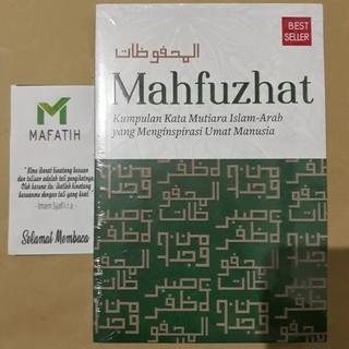 Buku Mahfuzhat Kumpulan Kata Mutiara Islam Arab Yang Menginspirasi Umat Manusia