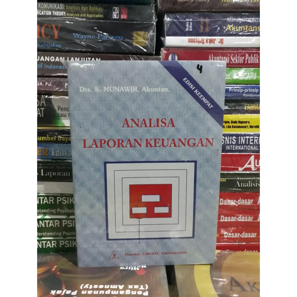 Buku Analisis Laporan Keuangan Edisi 4 Drs S Munawir Akuntan Shopee Indonesia