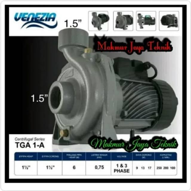 "Pompa Centrifugal 1HP 3Phase Venezia TGA 1A 1.5"" Pompa Sirkulasi"
