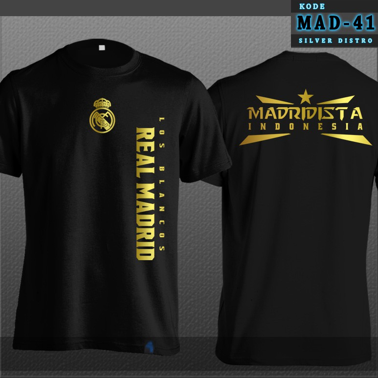 Kaos Real Madrid Mad 41 Madridista Indonesia Hitam Gold Depan Belakang Baju Distro Shopee Indonesia