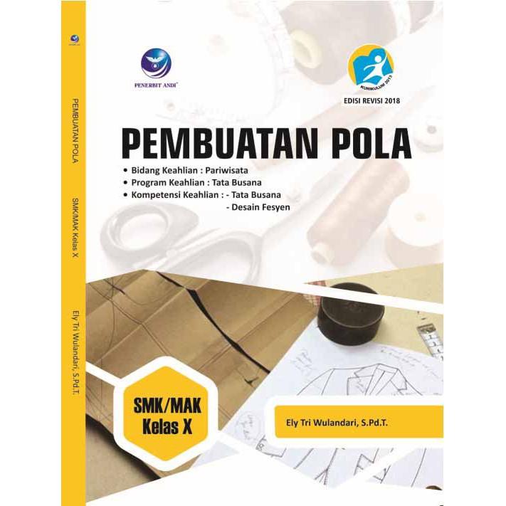Pembuatan Pola Bidang Keahlian Pariwisata Program Keahlian Tata Busana Smk Mak X Shopee Indonesia