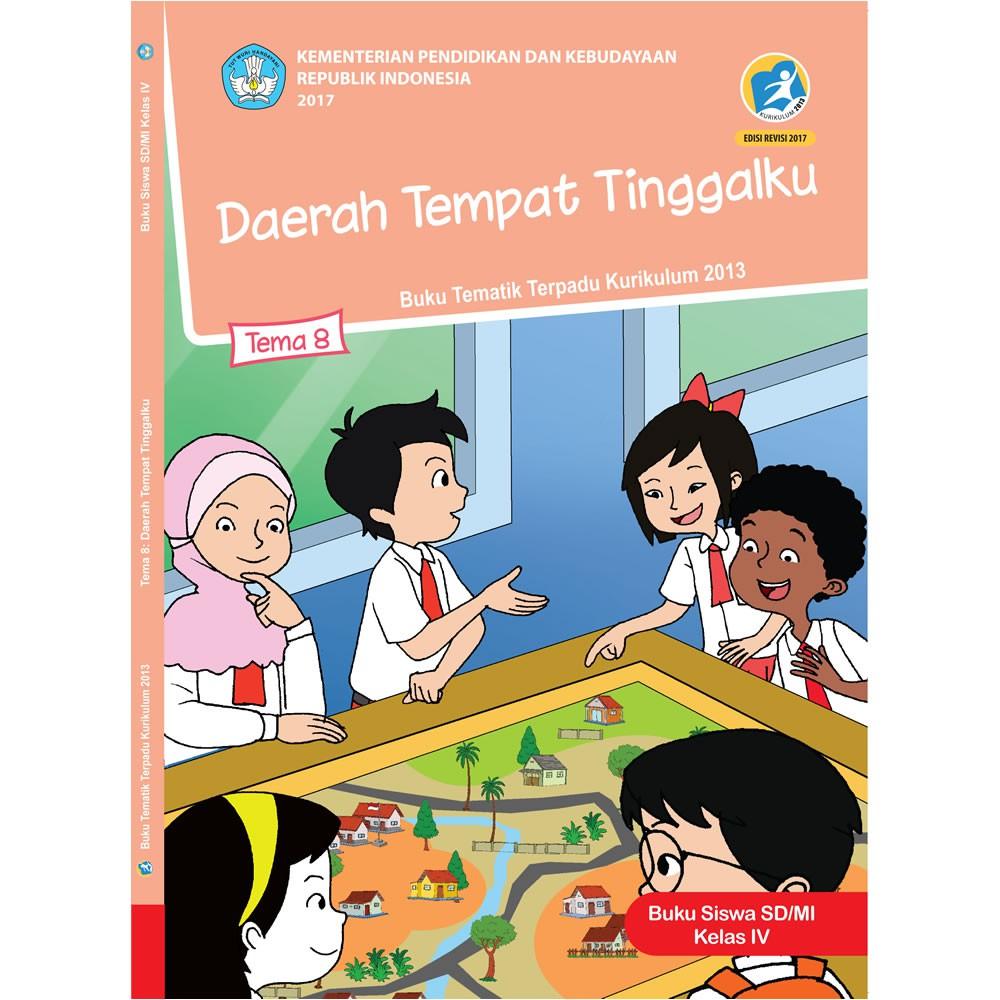 Buku Tematik Sd Kelas 4 Tema 8 Daerah Tempat Tinggalku K13 Revisi 2017 Shopee Indonesia