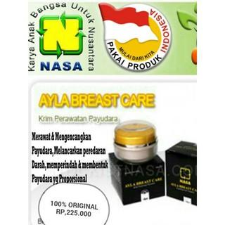 ORIGINAL NASA...!!!! Ayla Breast Care - Cream Krim Pembesar n Pengencang Payudara Asli